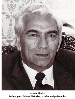Anwar Shaikh, Indian Author, Philosopher and Islamic Historian.  r,philosopher